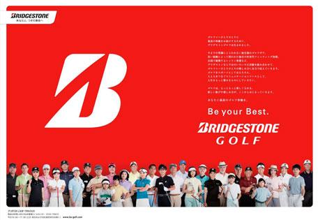 Be your Best. BRIDGESTONE GOLF